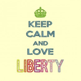 Keep Calm and love LIBERTY - 13x18 et 18x25