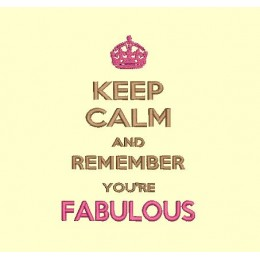 keep Calm and remember you're fabulous - cadre 13x18 cm