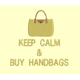 Keep calm and buy handbags - 2 tailles