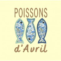 3 Poissons d'Avril - 4 tailles