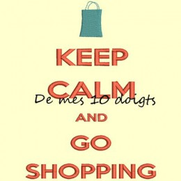 Keep Calm And go shopping - 10x18cm
