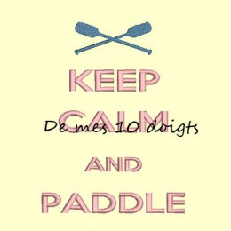 Keep Calm And Paddle - 13x18cm