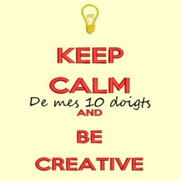 Keep Calm And Be Creative - 12x18cm
